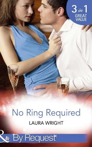 No Ring Required By Laura Wright