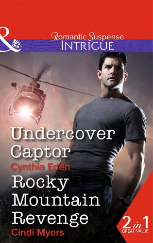 Undercover Captor By Cynthia Eden