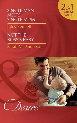 Single Man Meets Single Mum By Jules Bennett