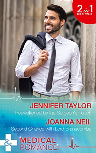 Reawakened By The Surgeon's Touch By Jennifer Taylor