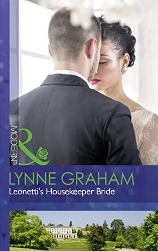 Leonetti's Housekeeper Bride By Lynne Graham