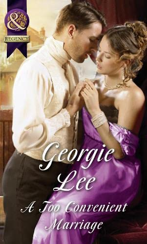 A Too Convenient Marriage By Georgie Lee