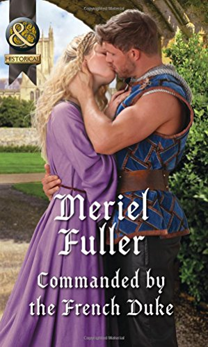 Commanded by the French Duke By Meriel Fuller
