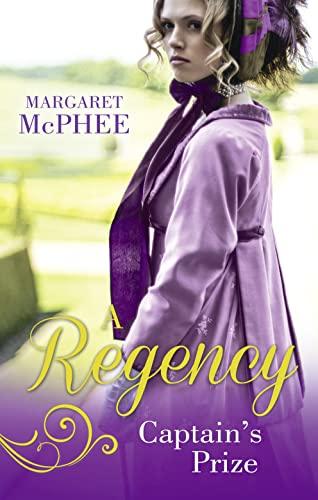 A Regency Captain's Prize By Margaret McPhee