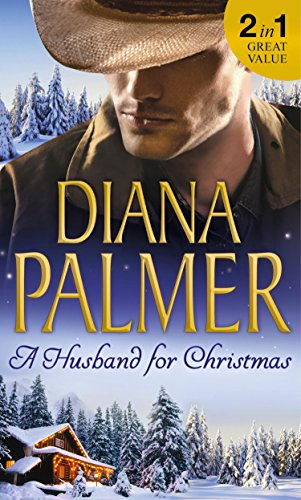 A Husband for Christmas by Diana Palmer