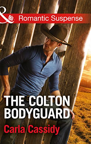 The Colton Bodyguard By Carla Cassidy