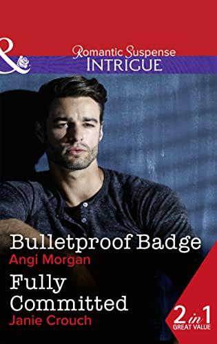 Bulletproof Badge By Angi Morgan