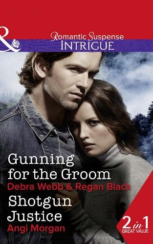 Gunning for the Groom By Debra Webb