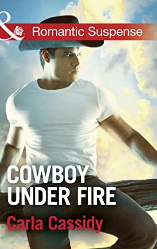 Cowboy Under Fire By Carla Cassidy