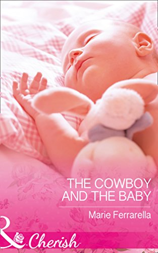 The Cowboy And The Baby By Marie Ferrarella