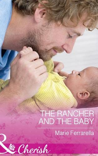 The Rancher and the Baby By Marie Ferrarella