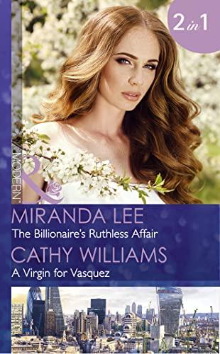 The Billionaire's Ruthless Affair By Miranda Lee