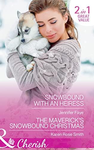 Snowbound With An Heiress By Jennifer Faye