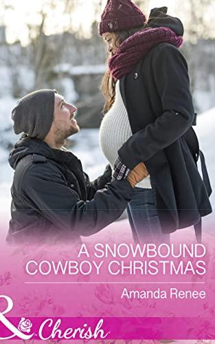 A Snowbound Cowboy Christmas By Amanda Renee