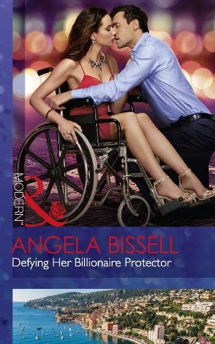 Defying Her Billionaire Protector By Angela Bissell