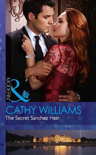 The Secret Sanchez Heir By Cathy Williams