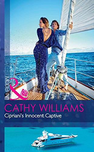 Cipriani's Innocent Captive By Cathy Williams