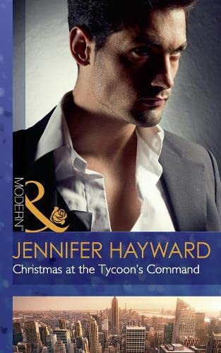 Christmas At The Tycoon's Command By Jennifer Hayward