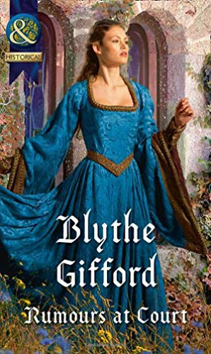 Rumours At Court By Blythe Gifford