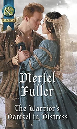 The Warrior's Damsel In Distress By Meriel Fuller
