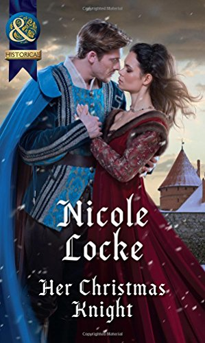 Her Christmas Knight By Nicole Locke