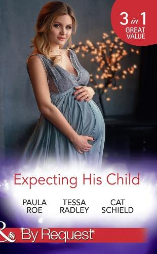 Expecting His Child By Paula Roe