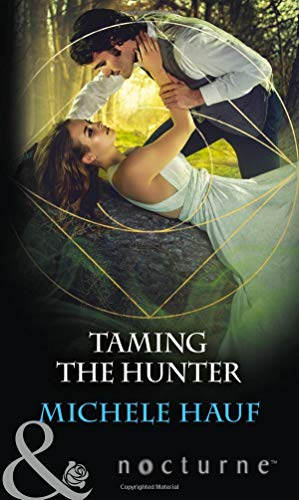 Taming The Hunter By Michele Hauf