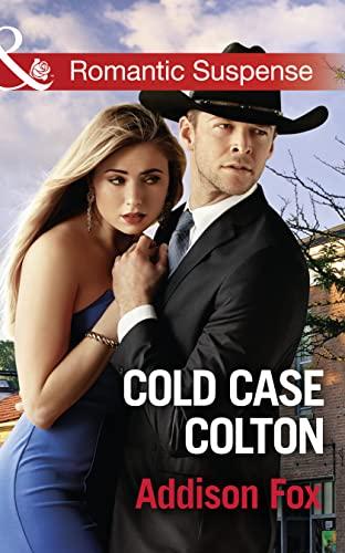Cold Case Colton By Addison Fox