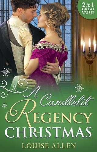 A Candlelit Regency Christmas By Louise Allen