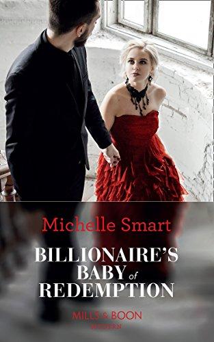 Billionaire's Baby Of Redemption By Michelle Smart