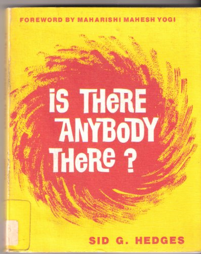 Is There Anybody There?: The Voices of God by Sid G. Hedges