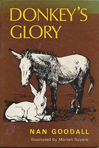 Donkey's Glory By Nan Goodall