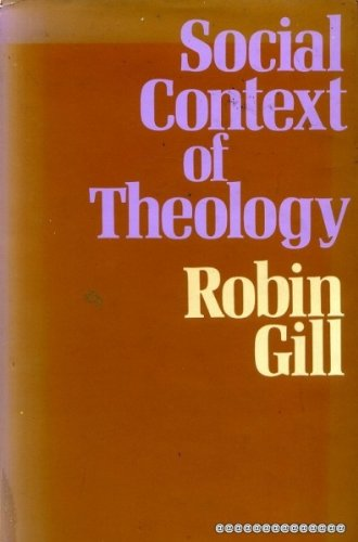 Social Context of Theology By Robin Gill