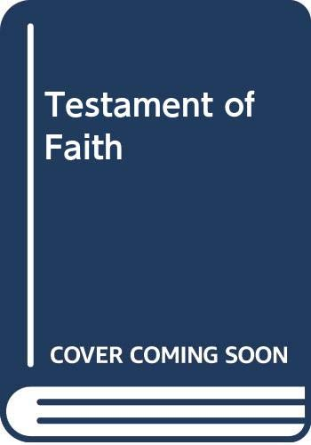 Testament of Faith By William Barclay