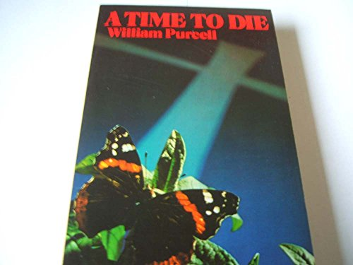 Time to Die By William Purcell
