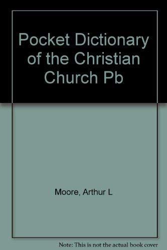 A Pocket Dictionary of the Christian Church