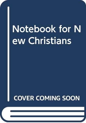 Notebook for New Christians By John Andrews