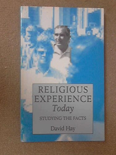 Religious Experience Today By David Hay
