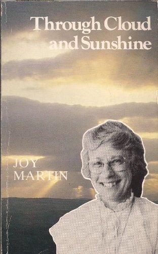 Through Cloud and Sunshine By Joy Martin