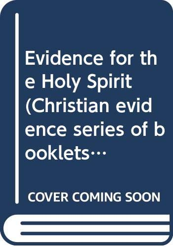Evidence for the Holy Spirit By William Purcell