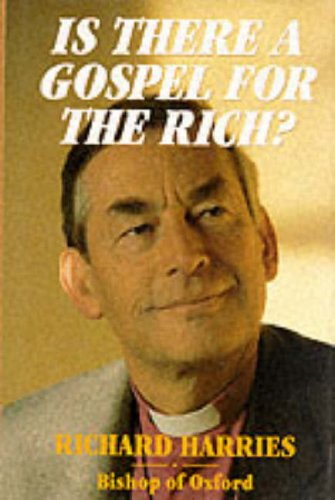 Is There a Gospel for the Rich? By Richard Harries