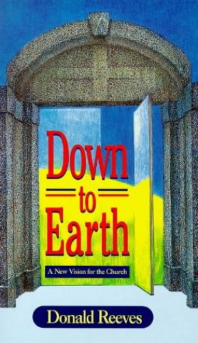 Down to Earth By Donald Reeves