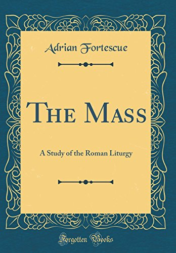 The Mass By Adrian Fortescue