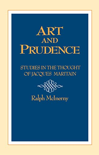 Art and Prudence By Ralph McInerny