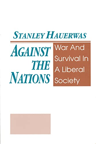 Against the Nations By Stanley Hauerwas