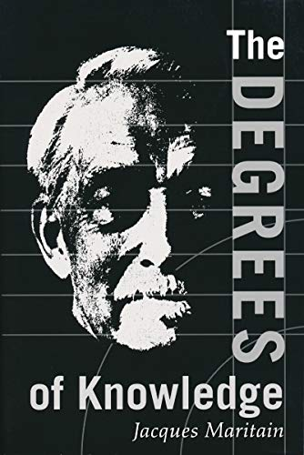 Degrees of Knowledge By Jacques Maritain
