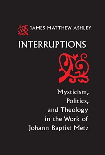 Interruptions By J. Matthew Ashley