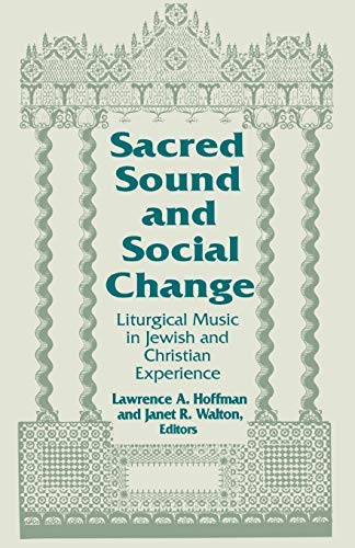 Sacred Sound and Social Change By Lawrence A. Hoffman