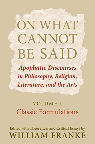 On What Cannot Be Said By William Franke