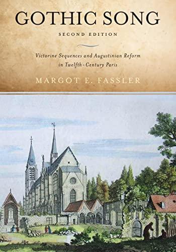 Gothic Song By Margot E. Fassler